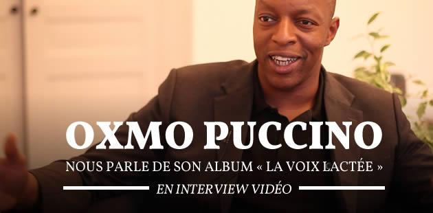 Oxmo Puccino nous parle de son album «La voix lactée», de rap, d'amour et d'ouverture aux autres