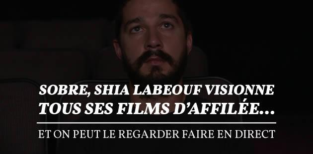 Sobre, Shia LaBeouf visionne tous ses films d'affilée… et on peut le regarder faire en direct