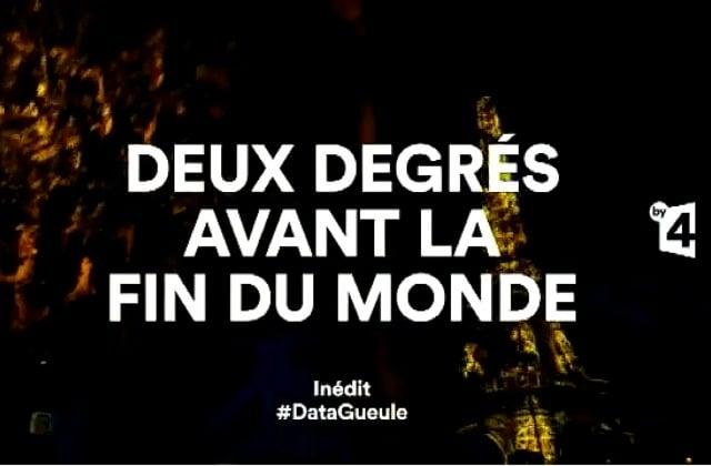 DataGueule présente : 2°C avant la fin du monde