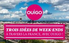 Trois idées de week-ends à travers la France, avec Ouigo !