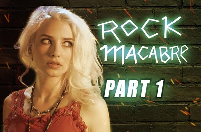 « Rock Macabre», la mini-série de François Descraques avec des zombies, suite et fin