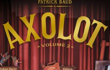 «Axolot» en BD, volume 2 — Idée cadeau cool