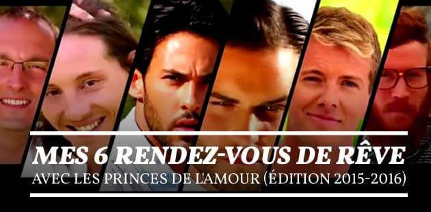 Mes 6 rendez-vous de rêve avec Les Princes de l'Amour (édition 2015-2016)