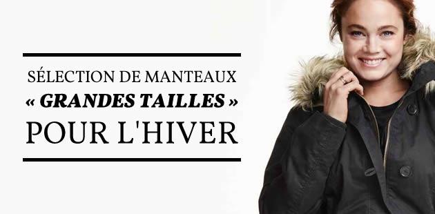 Sélection de manteaux «grandes tailles» pour l'hiver 2015