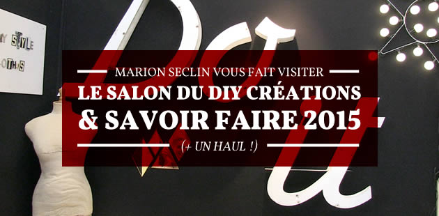 big-marion-seclin-salon-creations-savoir-faire-haul