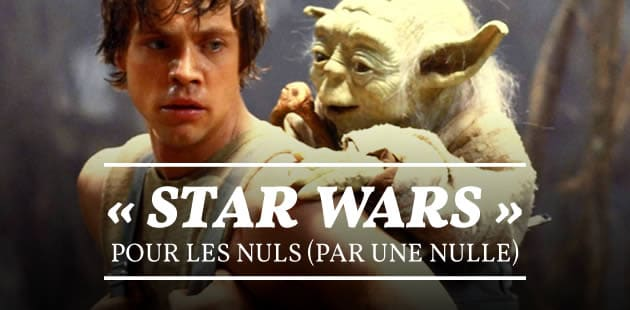 big-star-wars-pour-nuls