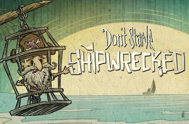 « Don't Starve Shipwrecked », une extension diaboliquement addictive