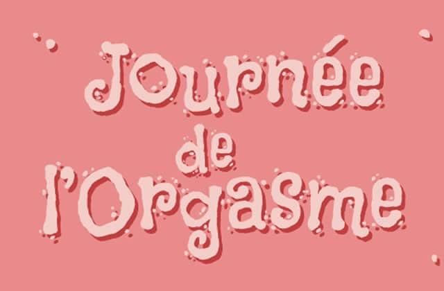 La Journée de l'orgasme 2016, c'est aujourd'hui !