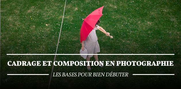 big-cadrage-composition-photo