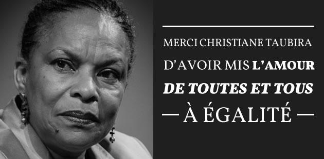Merci, Christiane Taubira, d'avoir mis l'amour de tous et toutes à égalité
