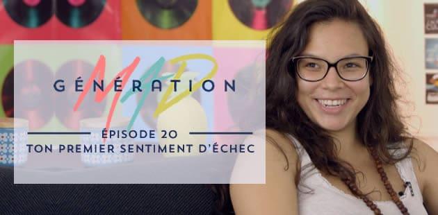 big-generation-mad-sentiment-echec