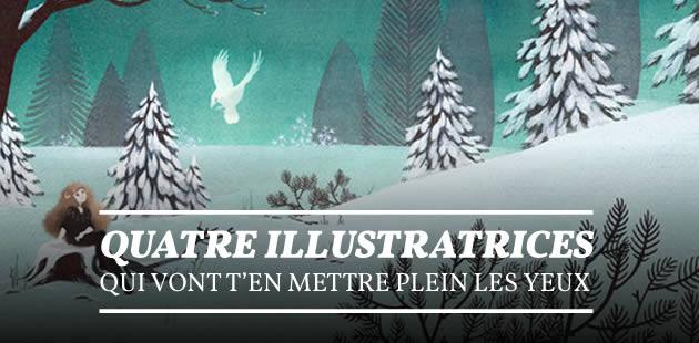 Quatre illustratrices qui vont t'en mettre plein les yeux
