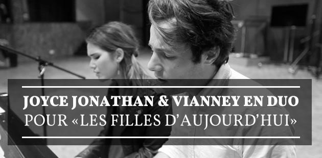 Joyce Jonathan & Vianney en duo pour «Les filles d'aujourd'hui»