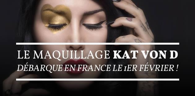 L'arrivée du maquillage Kat von D en France est retardée
