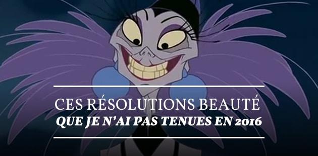 Ces résolutions beauté que je n'ai pas tenues en 2015