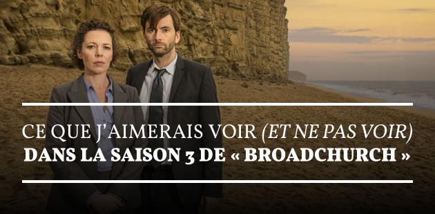 Ce que j'aimerais voir (et ne pas voir) dans la saison 3 de «Broadchurch»