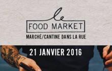 Le premier Food Market de 2016 aura lieu le 21 janvier à Paris !