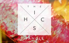 The Hics, « Tangle » — Le Beat de la Week #155