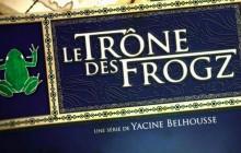 Yacine Belhousse présente «Le Trône des Frogz», une websérie déjantée inspirée de «Game of Thrones»