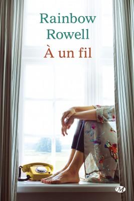 a-un-fil-rainbow-rowell