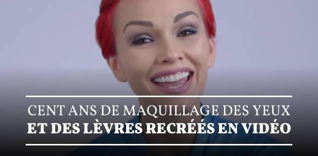 Cent ans de maquillage des yeux & des lèvres recréés en vidéo