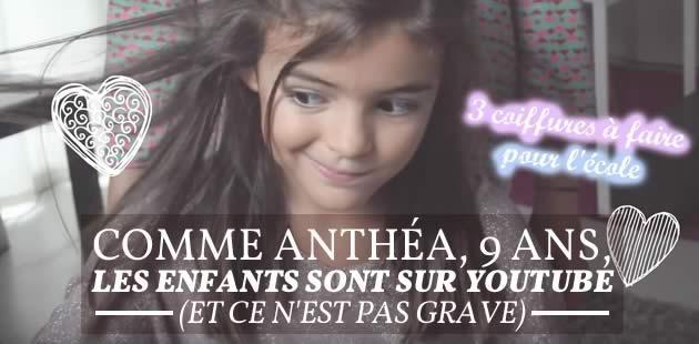 Comme Anthéa, 9 ans, les enfants sont sur YouTube (et ce n'est pas grave)