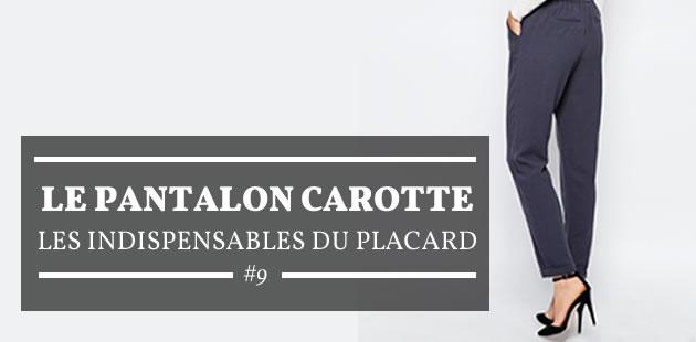 Le pantalon carotte — Les indispensables du placard #9
