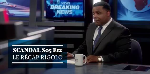 big-scandal-s05e12-recap-rigolo
