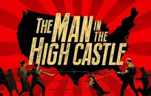 « The Man in the High Castle », une belle surprise signée Amazon