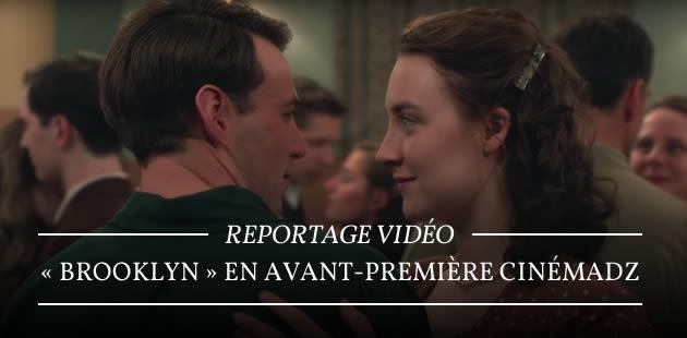 «Brooklyn» en avant-première CinémadZ — Reportage vidéo