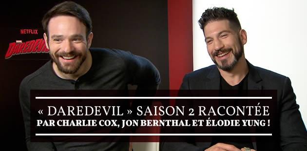 big-daredevil-saison-2-interviews