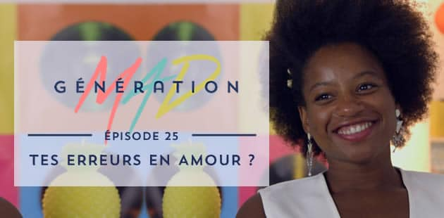 big-generation-mad-erreurs-amour