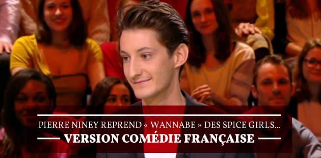 Pierre Niney reprend «Wannabe» des Spice Girls… version Comédie Française