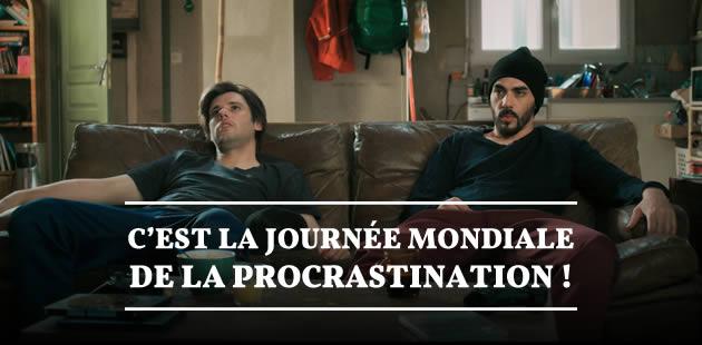 C'est la journée mondiale de la procrastination!