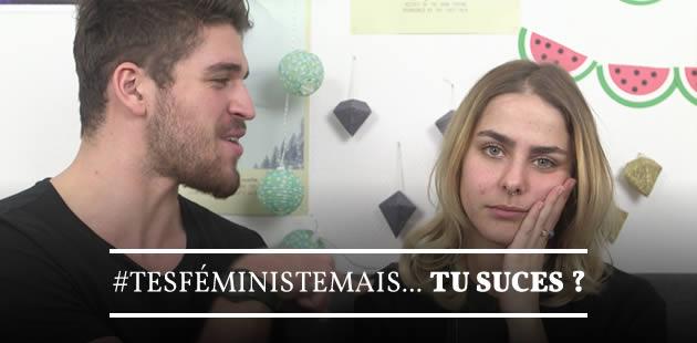 #TesFéministeMais… tu suces ?