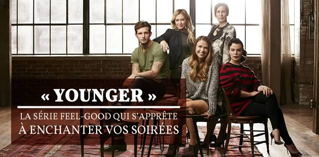 « Younger », la série feel-good, arrive en France !