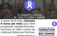 La Fondation des Femmes, pour se donner les moyens de l'égalité: le #8mars c'est toute l'année