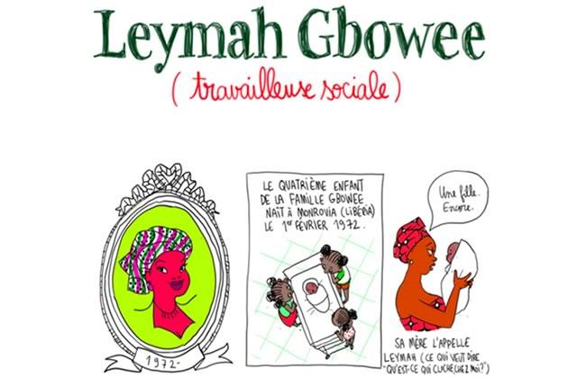 Leymah Gbowee, victime de guerre devenue prix Nobel de la paix—Les Culottées, par Pénélope Bagieu