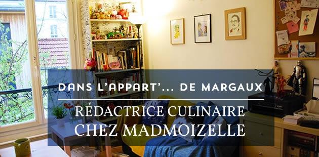 Dans l'appart de Margaux, rédactrice culinaire chez madmoiZelle