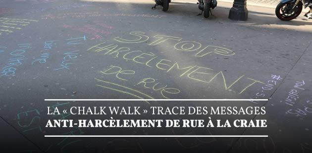 La «Chalk Walk» trace des messages anti-harcèlement de rue à la craie