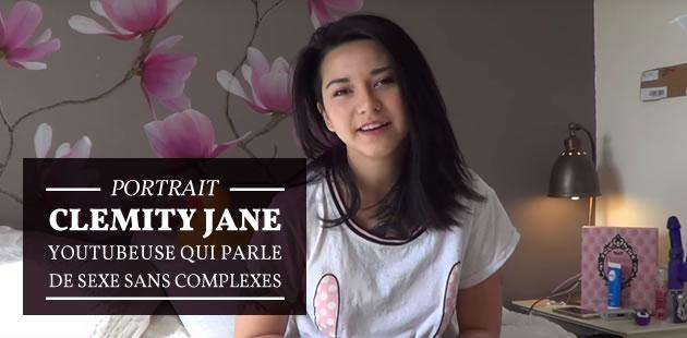 Clemity Jane, youtubeuse qui parle de sexe sans complexe—Portrait