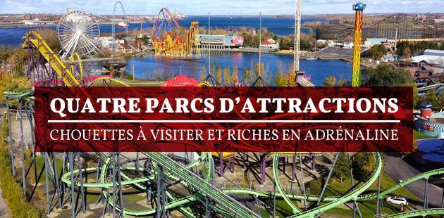 Quatre parcs d'attractions chouettes à visiter et riches en adrénaline