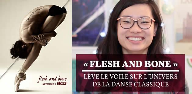 «Flesh and Bone» lève le voile sur l'univers de la danse classique