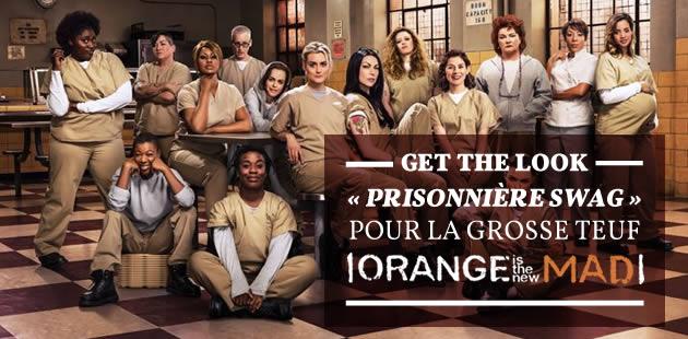 Get the Look «prisonnière swag» pour la #GrosseTeuf «Orange is the new Mad» (dress-code orange exigé!)