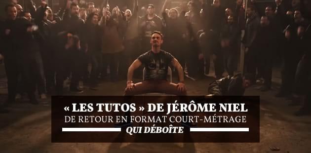 «Les Tutos» de Jérôme Niel de retour en format court-métrage qui déboîte (making-of)