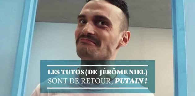 « Les Tutos » (de Jérôme Niel) sont de retour, putain!