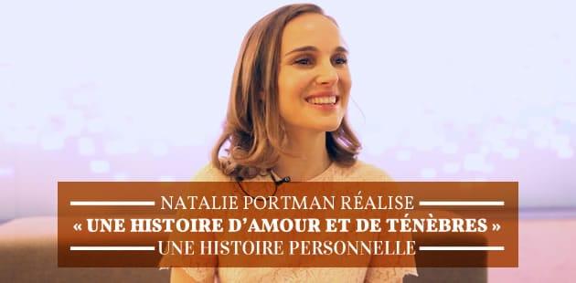 Natalie Portman nous parle d'«Une histoire d'amour et de ténèbres», son film très personnel