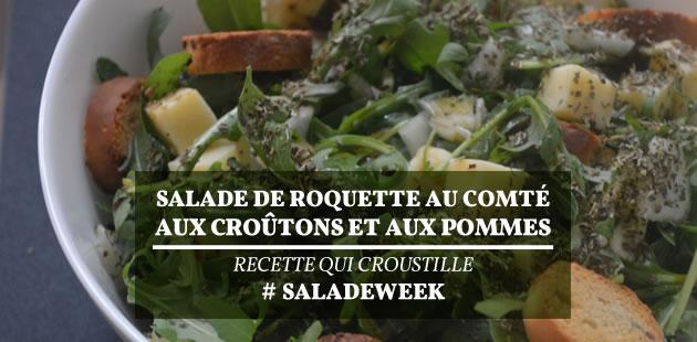 Salade de roquette au comté, aux croûtons et aux pommes—Recette qui croustille #SaladeWeek