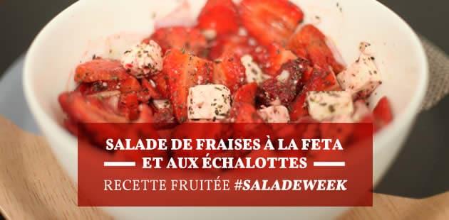 Salade de fraises à la feta et aux échalotes—Recette fruitée #SaladeWeek
