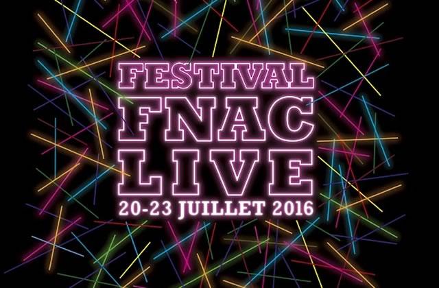 Le Fnac Live 2016, un festival gratuit à la programmation alléchante